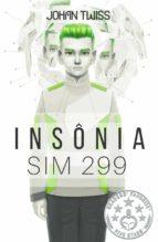 insônia sim 299 (ebook)-9781547510344