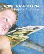 andrea mantegna and the italian renaissance (ebook)-9781783107544
