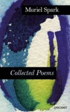 collected poems muriel spark 9781784101244