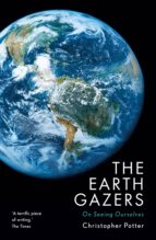 the earth gazers (ebook) christopher potter 9781784974244
