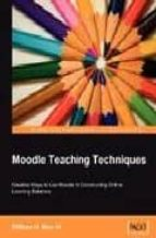 moodle teaching techniques-william rice-9781847192844