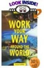 Epub books download torrent Work your way around the world