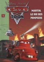Descargas de libros para torrent Cars toon: martin, le roi des pompiers
