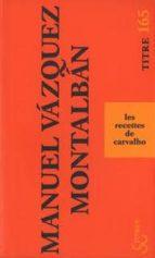les recettes de carvalho-manuel vazquez montalban-9782267024944