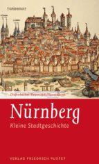 nürnberg (ebook)-michael diefenbacher-horst-dieter beyerstedt-martina bauernfeind-9783791761244