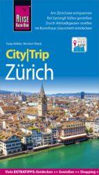 reise know how citytrip zürich (ebook) norbert wank tanja köhler 9783831747344