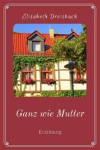 ganz wie mutter (ebook)-9783958931244
