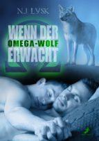 wenn der omega-wolf erwacht (ebook)-n.j. lysk-9783960892144