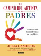 el camino del artista para padres (ebook)-julia cameron-9786071131744