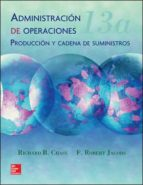 administracion de operaciones (13ª ed.) richard b. chase 9786071510044