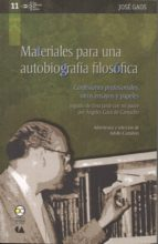 materiales para una autobiografía filosófica (ebook) josé gaos ángeles gaos de camacho 9786078450244