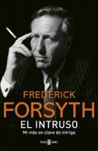 el intruso-frederick forsyth-9788401017544