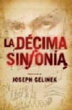 la decima sinfonia-joseph gelinek-9788401336744
