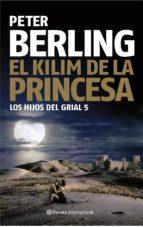 el kilim de la princesa (v los hijos del grial)-peter berling-9788408084044