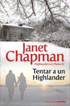 tentar a un highlander-janet chapman-9788408091844