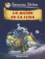 (pe) comic stilton 14. un raton en la luna 9788408118244