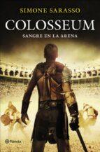 colosseum: sangre en la arena simone sarasso 9788408128144