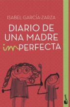 diario de una madre imperfecta (ebook)-isabel garcia-zarza-9788408153344
