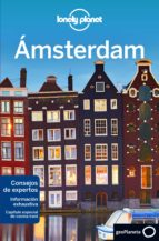 amsterdam 2018 (lonely planet) (7ª ed.) catherine le nevez abigail blasi 9788408184744