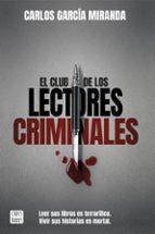 el club de los lectores criminales carlos garcia miranda 9788408194644