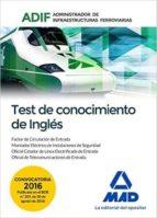 test de conocimientos de ingles: administrador de infraestructuras ferroviarias (adif) 9788414200544
