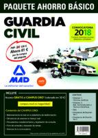 paquete ahorro basico guardia civil 2018 (incluye 1 y 2; test simulacros de examen 1 y 2; y acceso campus oro) 9788414211144