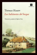 los habitantes del bosque-thomas hardy leahey-9788415130444
