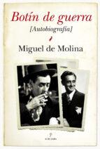 botin de guerra: autobiografia de m. molina miguel de molina 9788415338444
