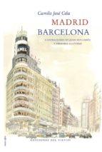 madrid, barcelona-camilo jose cela-9788415374244