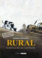 rural: cronica de un conflicto etienne davodeau 9788415724544