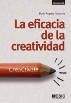 la eficacia de la creatividad: creactivate maria angeles chavarria 9788415986744