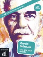 garcia marquez: una realidad magica (español lengua extranjera . ele) (+mp3)-9788416057344