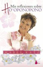mis reflexiones sobre ho´oponopono-mabel katz-9788416233144