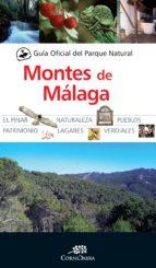guia oficial del parque natural montes de malaga 9788416392544