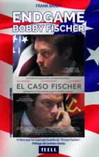 endgame: bobby fischer el espectacular ascenso y descenso del mas brillante prodigio americano al filo de la locura-frank brady-9788416511044