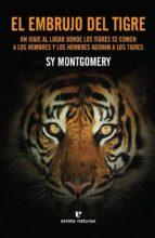 el embrujo del tigre-sy montgomery-9788416544844
