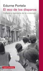 el eco de los disparos (ebook)-edurne portela-9788416734344