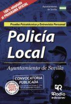 POLICIA LOCAL DEL AYUNTAMIENTO DE SEVILLA: PSICOTECNICO Y ENTREVISTA PERSONAL