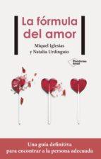 la formula del amor-miquel iglesias-natalia urdingio-9788417114244