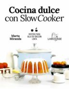 cocina dulce con slow cooker marta miranda arbizu 9788417273644