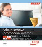 administrativo (promoción interna). servicio de salud de castilla y león (sacyl). test 9788417625344