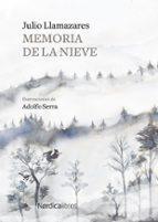 memoria de la nieve julio llamazares 9788417651244