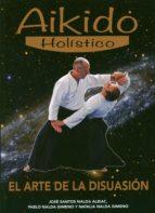 aikido holistico-jose santos nalda albiac-9788420305844