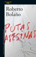 putas asesinas (ebook)-roberto bolaño-9788420427744