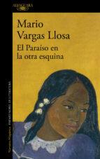 el paraíso en la otra esquina (ebook)-mario vargas llosa-9788420488844