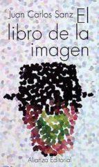 el libro de la imagen-juan carlos sanz-9788420608044