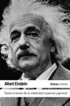 sobre la teoria de la relatividad especial y general-albert einstein-9788420609744