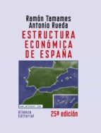 estructura economica de españa (25ª ed.) antonio rueda ramon tamames 9788420648644