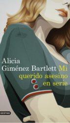 mi querido asesino en serie (ebook)-alicia gimenez bartlett-9788423352944