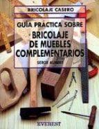 Iniciacion al bricolaje de muebles complementarios serge for Muebles complementarios